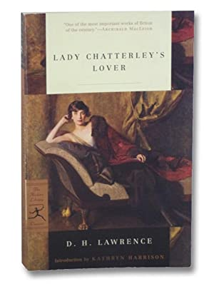 Lady Chatterley's Lover (The Modern Library Classics): Lawrence, D.H.