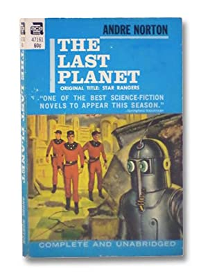 The Last Planet (Star Rangers) (Ace SF: Norton, Andre