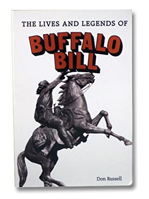 The Lives and Legends of Buffalo Bill: Russell, Don
