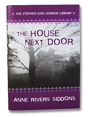 The House Next Door (The Stephen King: Siddons, Anne River;