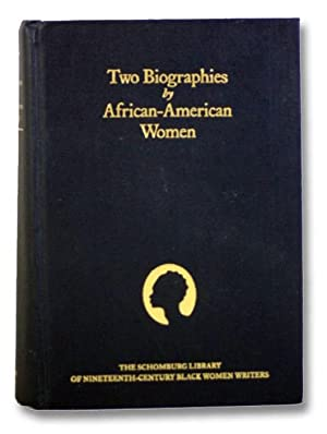 Two Biographies by African-American Women: Biography of: Andrews, William L.;