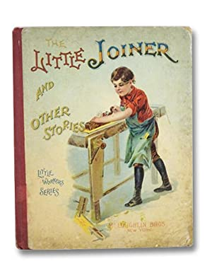 The Little Joiner and Other Stories (Little: Author Unstated