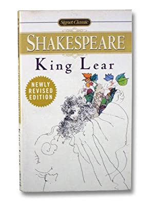 King Lear [The Tragedy of] (Signet Classic): Shakespeare, William; Fraser,