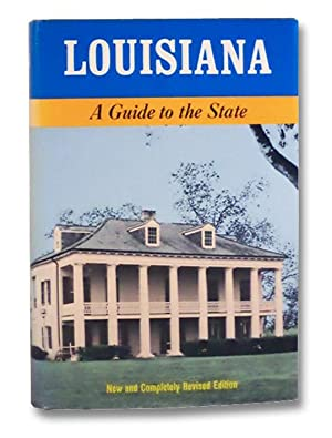 Louisiana: A Guide to the State (American: Hansen, Harry