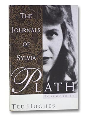 The Journals of Sylvia Plath: Plath, Sylvia