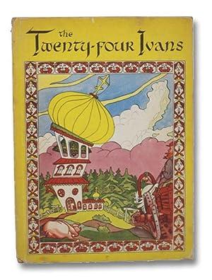 The Twenty-Four Ivans: A Russian Folk Tale: Livingston, George