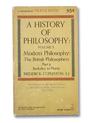 A History of Philosophy: Volume 5, Part: Copleston, Frederick