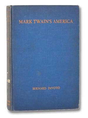 Mark Twain's America: DeVoto, Bernard