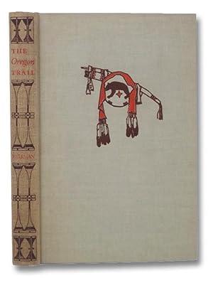 The Oregon Trail: Parkman, Francis; Wade,