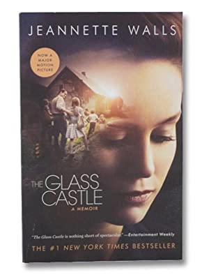 The Glass Castle: A Memoir: Walls, Jeannette