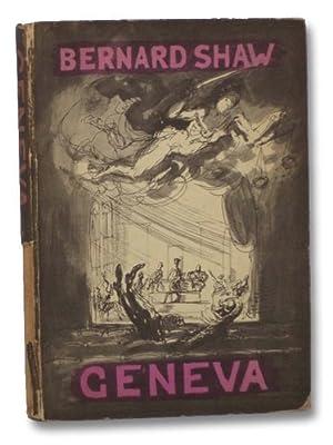 Geneva: A Fancied Page of History in: Shaw, Bernard; Topolski,