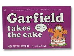 Garfield Takes the Cake (His 5th Book): Davis, Jim