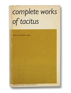 Complete Works of Tacitus: Tacitus, Cornelius