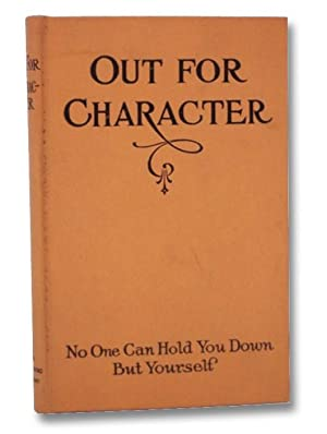 Out for Character: Twenty-Six Articles Written by: Sharp, F.C.; Barbour,