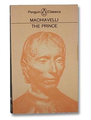 The Prince (Penguin Classics): Machiavelli, Niccolo; Bull,