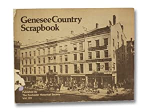 Genesee Country Scrapbook (Volume XV, June, 1976): Rochester Historical Society