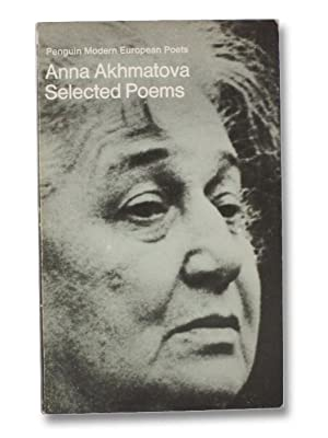 Selected Poems (Penguin Modern European Poets): Akhmatova, Anna; McKane,