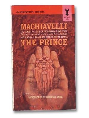 The Prince: Machiavelli, Niccolo; Gauss,