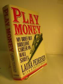 Play Money: My Brief but Brilliant Career on Wall Street