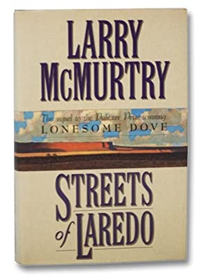 Streets of Laredo (Lonesome Dove Saga Book: McMurtry, Larry
