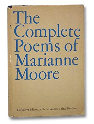 The Complete Poems of Marianne Moore, with: Moore, Marianne