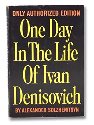 One Day in the Life of Ivan: Solzhenitsyn, Alexander; Parker,