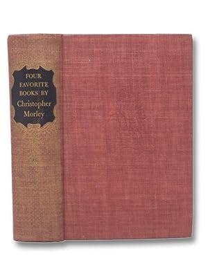 Four Favorite Books By Christopher Morley: Parnassus: Morley, Christopher