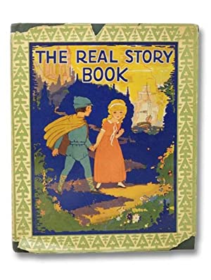 The Real Story Book: Wadsworth, Wallace C.;