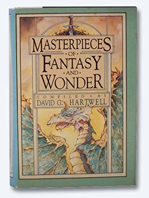 Masterpieces of Fantasy and Wonder: GHartwell, David G.;