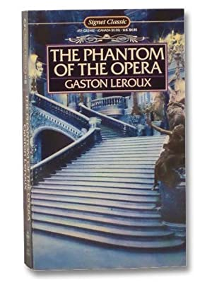 The Phantom of the Opera: Leroux, Gaston; Byrd,