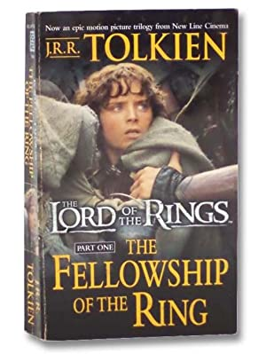 The Fellowship of the Ring (The Lord: Tolkien, J.R.R.