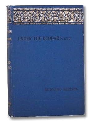 Under the Deodars; The Phantom 'Rickshaw; Wee: Kipling, Rudyard