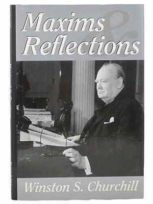 Maxims and Reflections: Churchill, Winston S.
