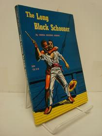 The Long Black Schooner (The Voyage of: Sterne, Emma Gelders