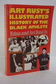 Art Rust's Illustrated History of the Black: Rust, Edna; Rust,