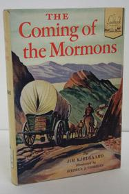 The Coming of the Mormons (Landmark Books: Kjelgaard, Jim
