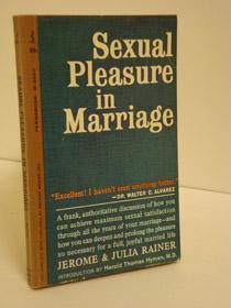 Sexual Pleasure in Marriage: Rainer, Jerome; Rainer,