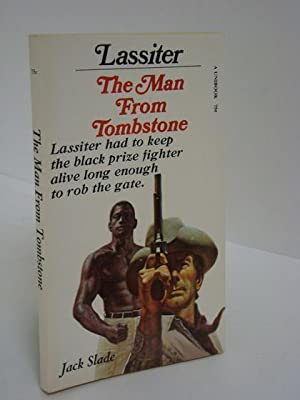 Lassiter: The Man From Tombstone: Slade, Jack