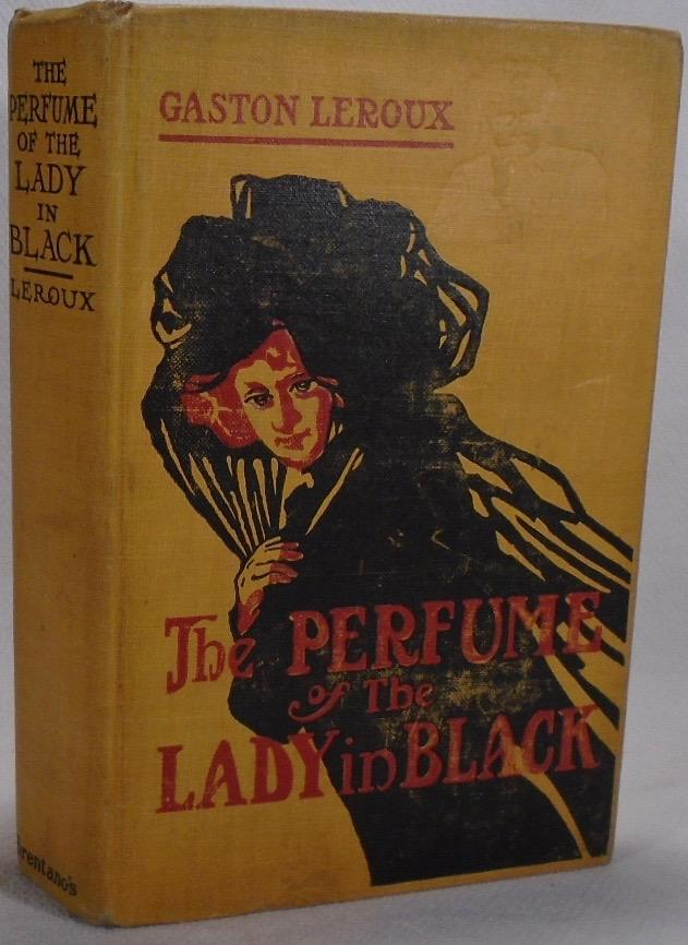 The Perfume of the Lady in Black LEROUX, Gaston