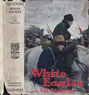 White Eagles, A Story of 1812: GIELGUD, Val