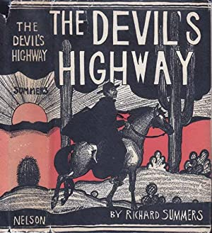 The DevilÕs Highway: SUMMERS, Richard A