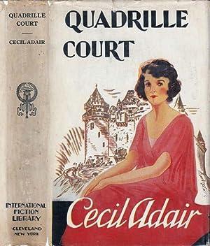 Quadrille Court: ADAIR, Cecil