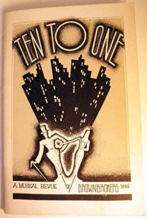 Ten to One A Musical Revue by Brownbrokers: none]