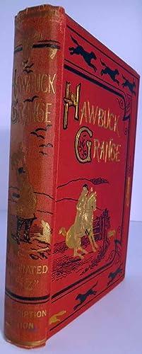 Hawbuck Grange or, The Sporting Adventures of Thomas Scott, Esq: SURTEES, Robert Smith