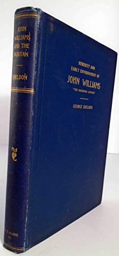 Heredity and Early Environment of John Williams 'The Redeemed Captive': SHELDON, George