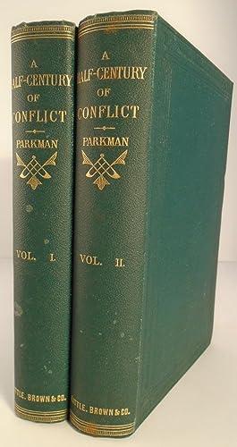A Half-Century of Conflict: PARKMAN, Francis