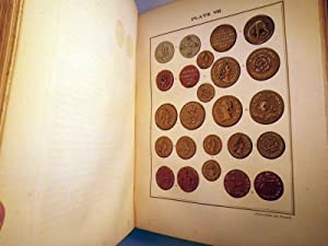 The American Numismatical Manual of the Currency or Money of the Aborigines, and Colonial, State, ...