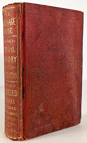 The Marriage Guide, or Natural History of: HOLLICK, Frederick, M.