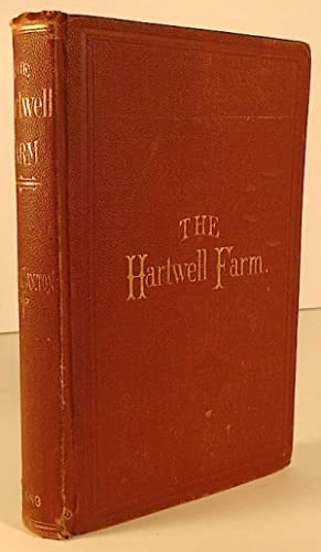 The Hartwell Farm.: CAXTON, Laura
