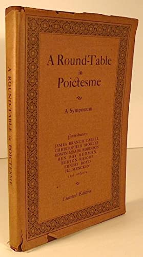 A Round-Table in Poictesme : A Symposium: CABELL, James Branch]: